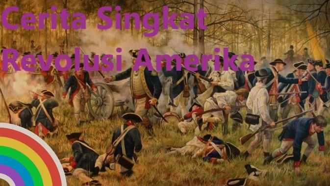 Cerita Singkat Revolusi Amerika