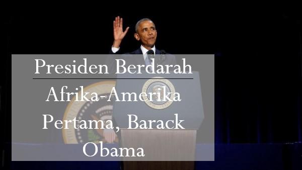 Barack Obama, Presiden Berdarah Afrika-Amerika Pertama